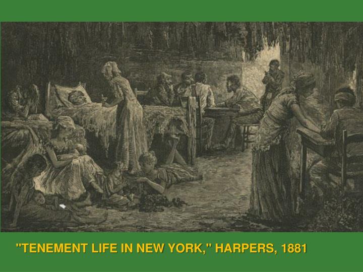 """TENEMENT LIFE IN NEW YORK,"" HARPERS, 1881"