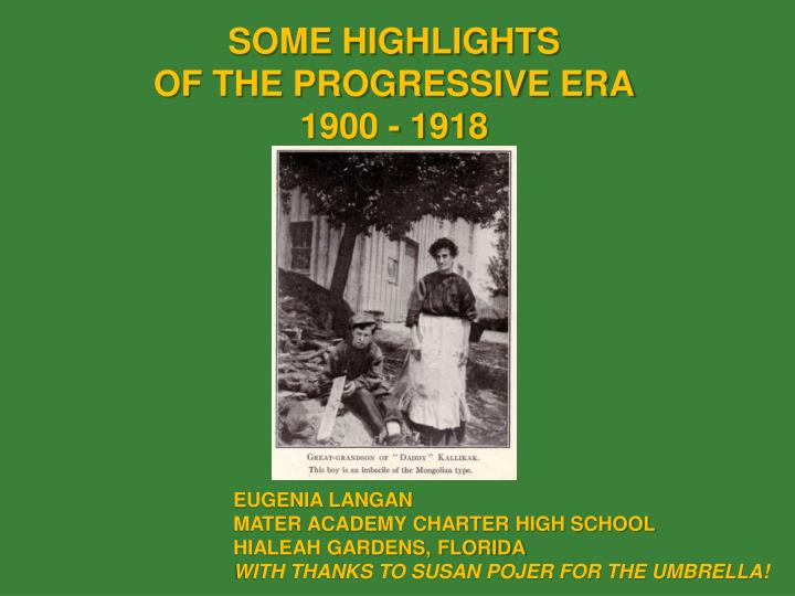Some highlights of the progressive era 1900 1918