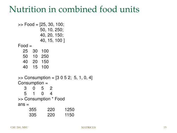 Nutrition in combined food units