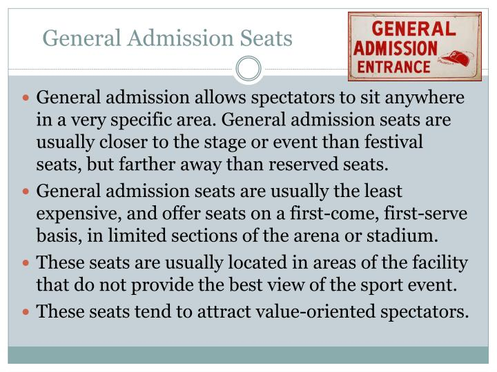 General Admission Seats