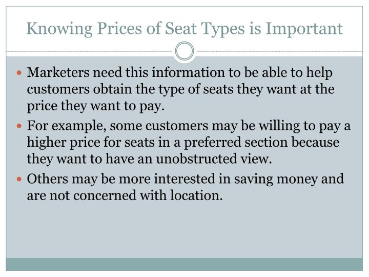 Knowing Prices of Seat Types is Important