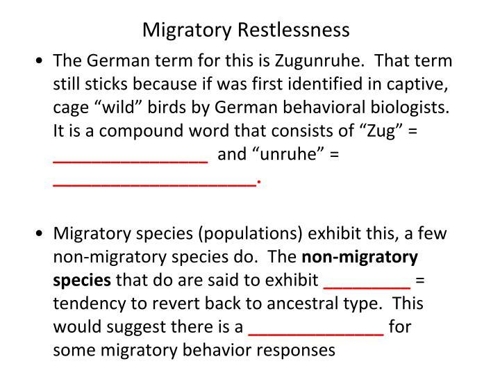 Migratory Restlessness