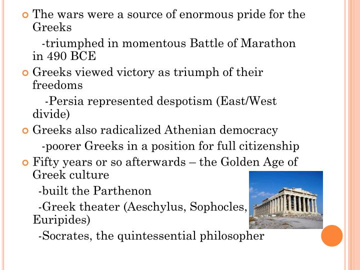 The wars were a source of enormous pride for the Greeks