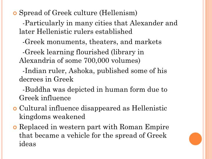 Spread of Greek culture (Hellenism)
