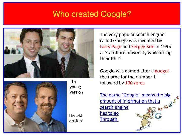 Who created Google?