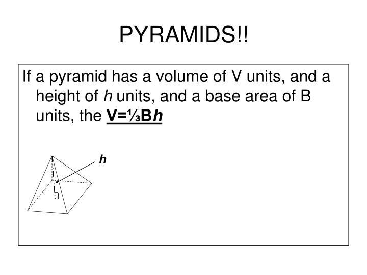PYRAMIDS!!