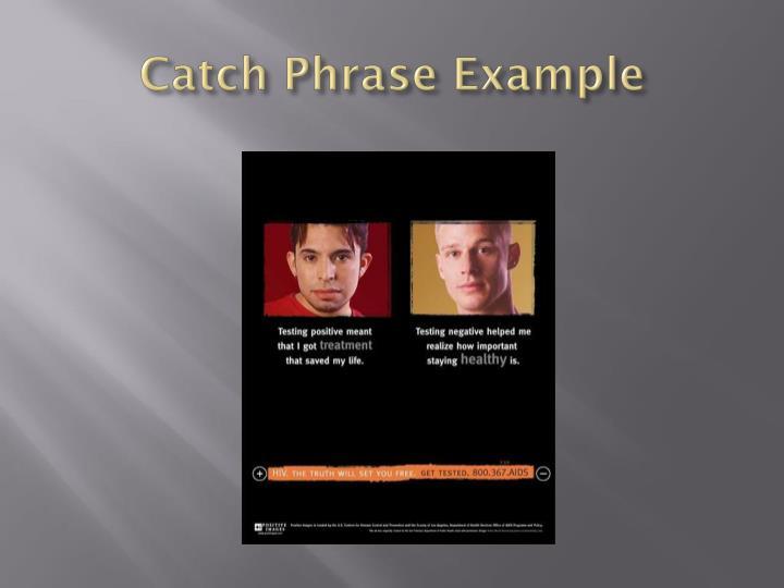 Catch Phrase Example