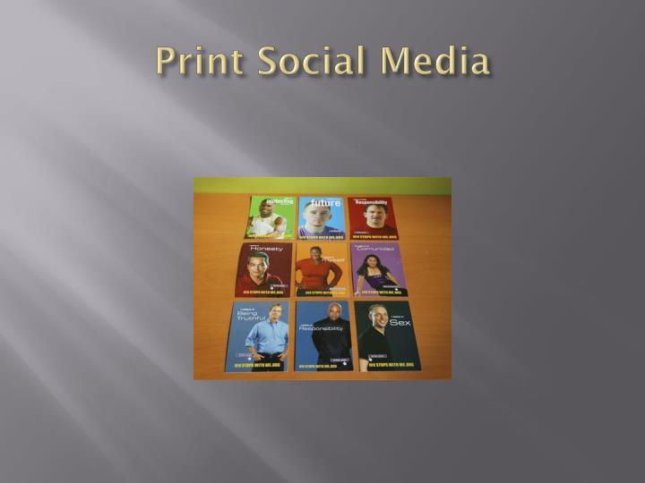 Print Social Media