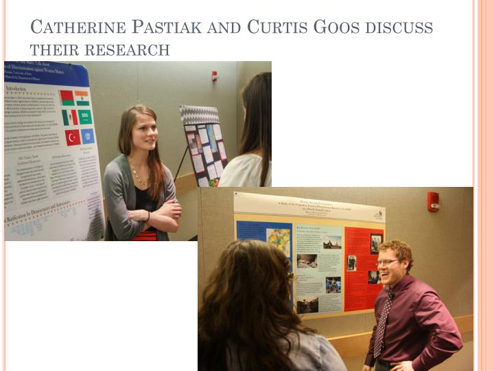 Catherine Pastiak and Curtis Goos discuss their research
