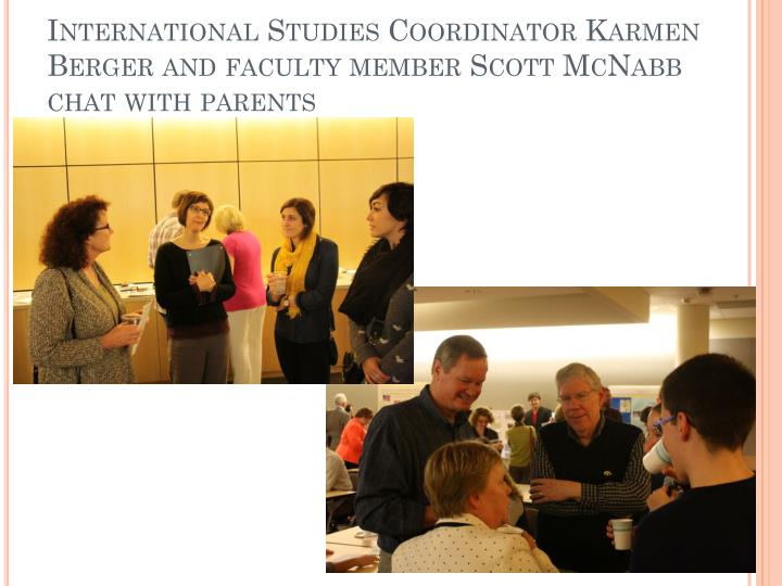 International Studies Coordinator Karmen Berger and faculty