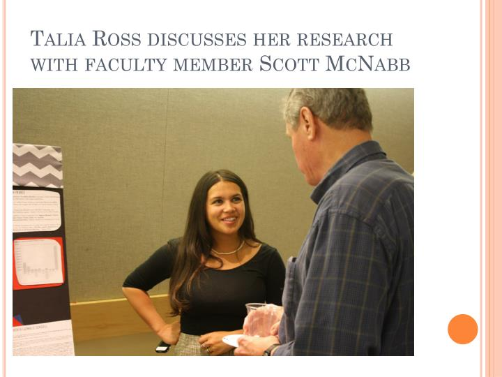 Talia Ross discusses her research with faculty member Scott McNabb