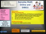 everyday math online and dibels