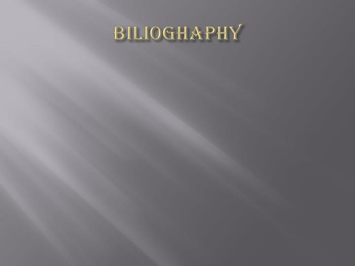 bilioghaphy