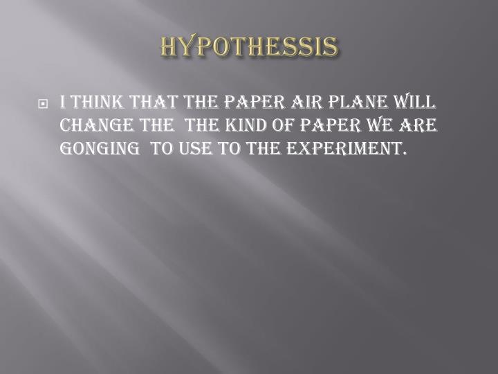 HYPOTHESSIS
