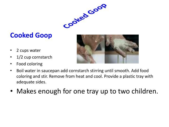 Cooked Goop