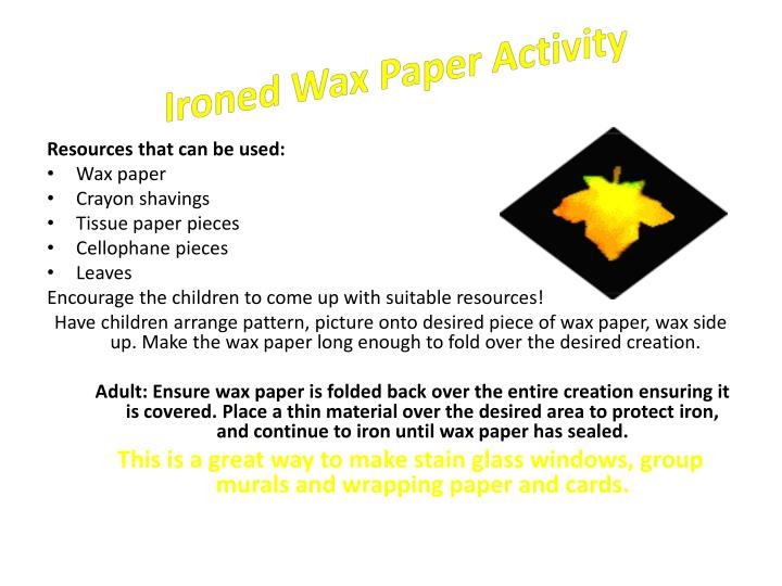 Ironed Wax Paper Activity
