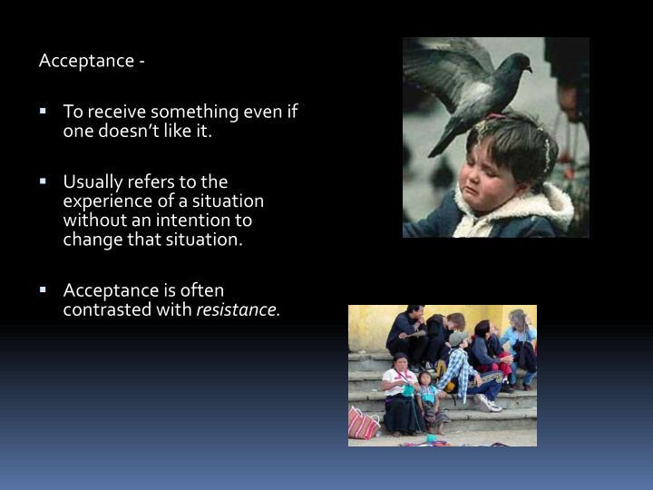 Acceptance -