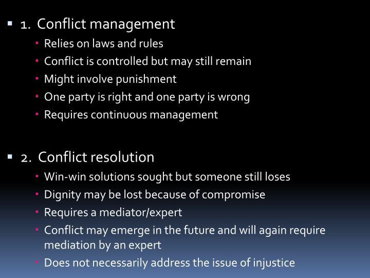 1.  Conflict management