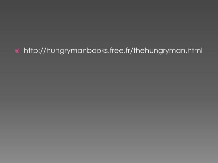 http://hungrymanbooks.free.fr/thehungryman.html