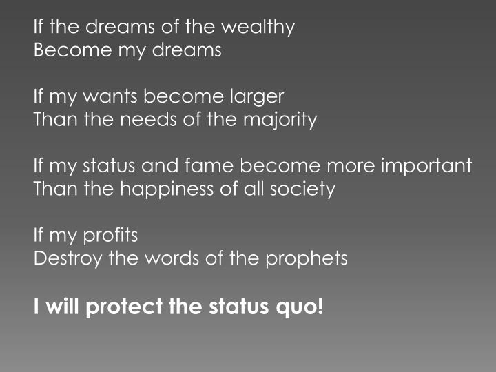 If the dreams of the wealthy
