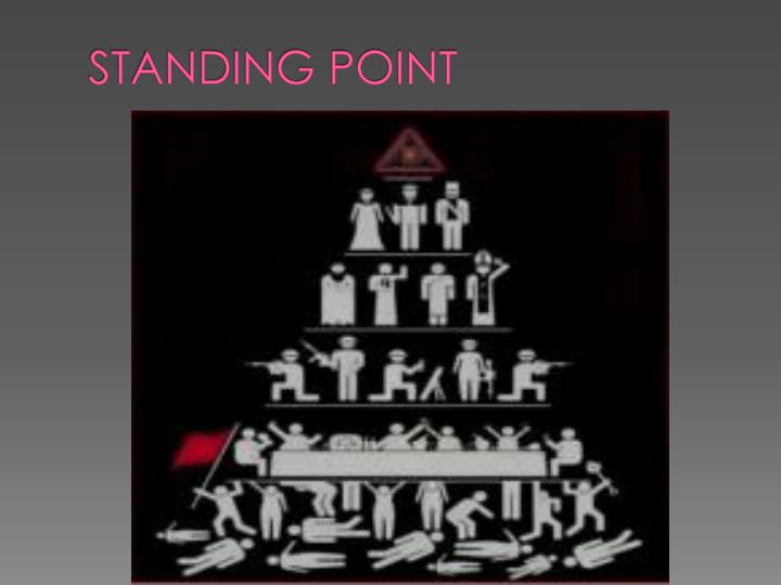 STANDING POINT