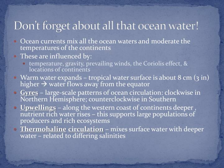Don't forget about all that ocean water!