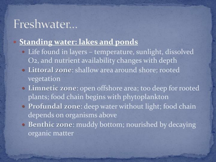 Freshwater…