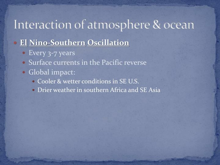 Interaction of atmosphere & ocean