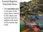 coastal regions intertidal zone