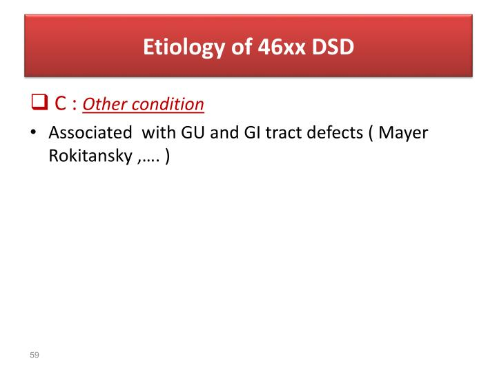 Etiology of 46xx DSD
