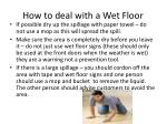 how to deal with a wet floor1