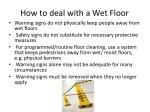 how to deal with a wet floor2