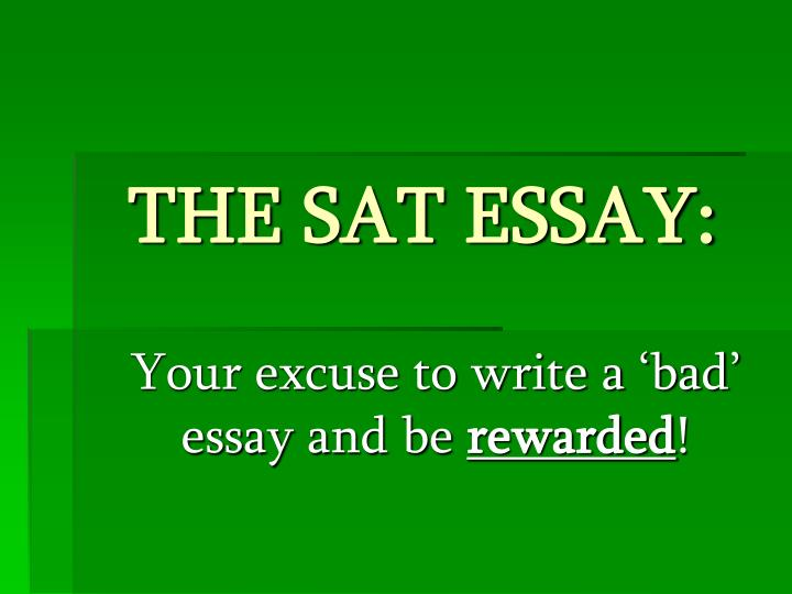 how long is the sat essay portion How can i make my sat essay stand out okay, so there's a problem with the five four paragraph essay everybody writes that and since your essay is going to go through the hands of an sat essay grader in a matter of minutes, a lot of people think that looking like all of the other essays is a bad idea.