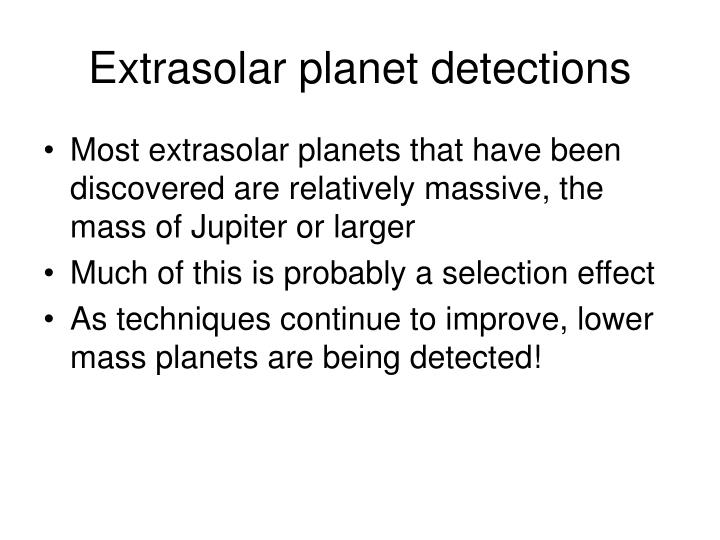Extrasolar planet detections