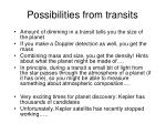 possibilities from transits