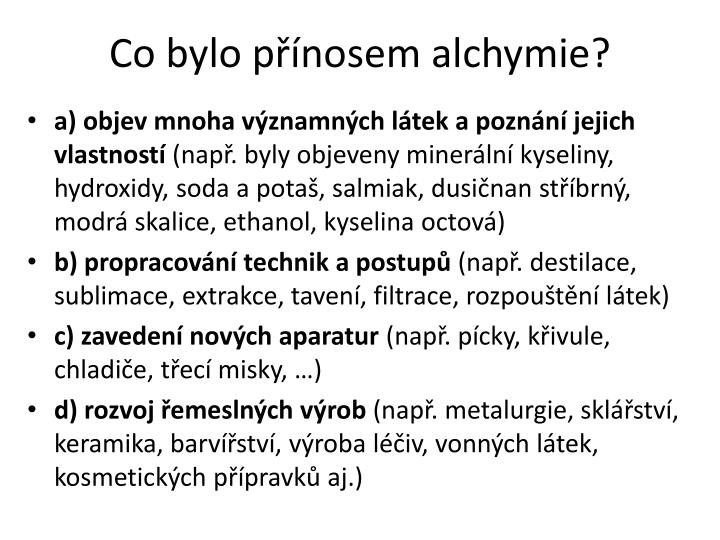 Co bylo přínosem alchymie?