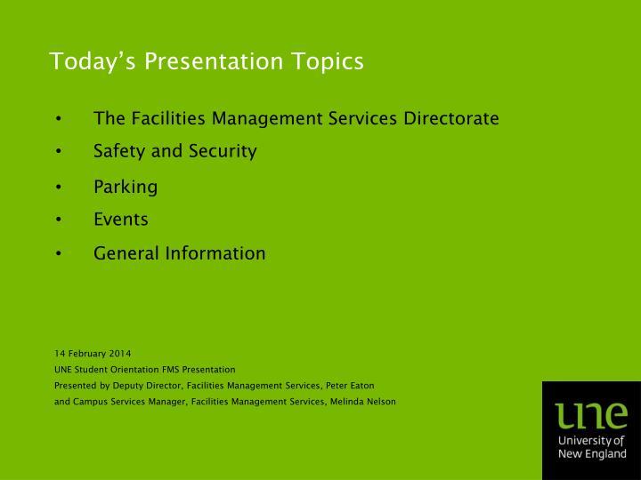 Today's Presentation Topics