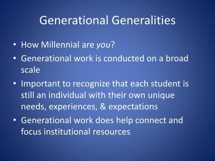 Generational Generalities