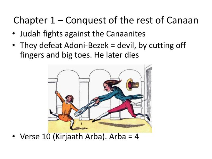 Chapter 1 – Conquest of the rest of Canaan