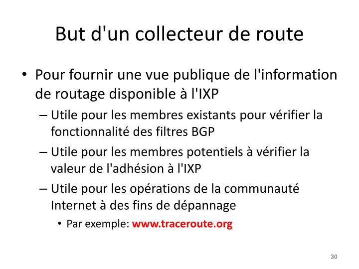 But d'un collecteur de route
