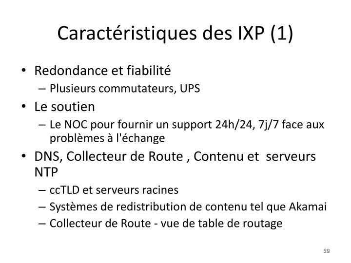 Caractéristiques des IXP (1)