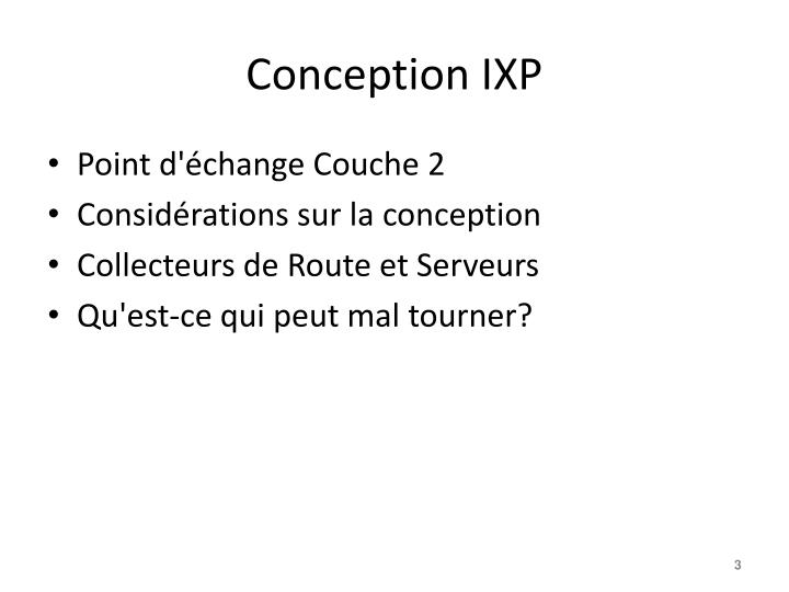 Conception ixp