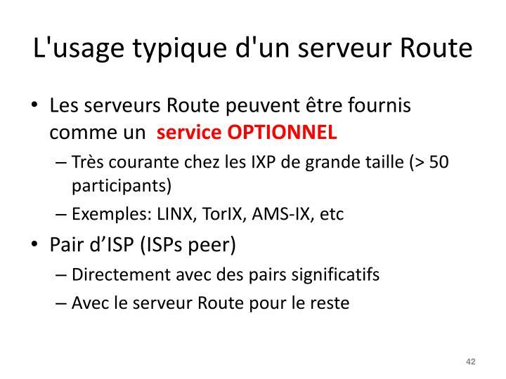 L'usage typique d'un serveur Route