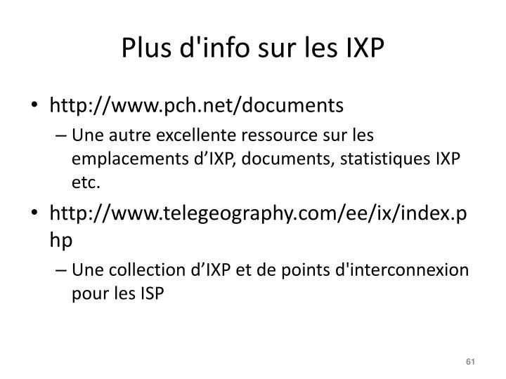 Plus d'info sur les IXP