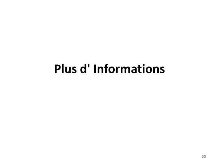 Plus d' Informations