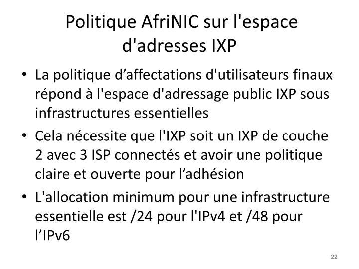 Politique AfriNIC sur l'espace d'adresses IXP