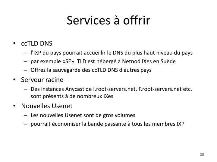 Services à offrir