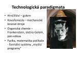 technologick paradigmata