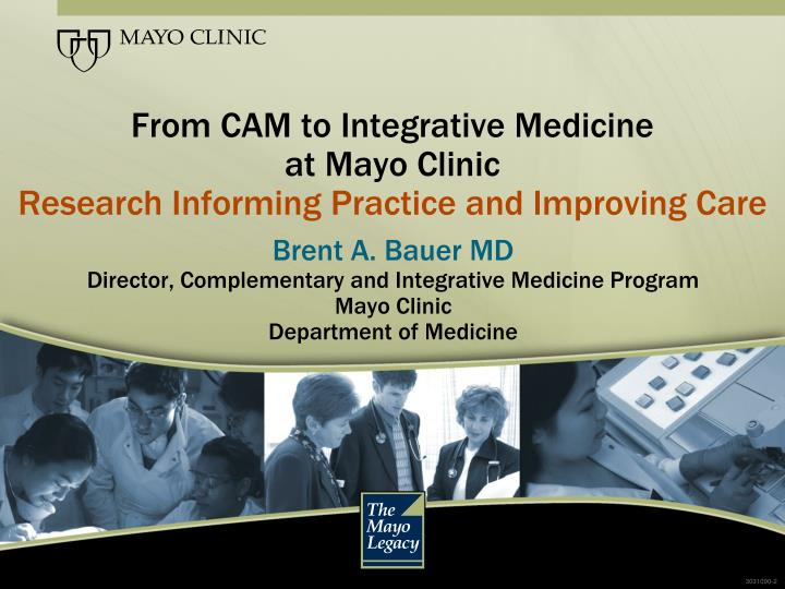 From CAM to Integrative Medicine
