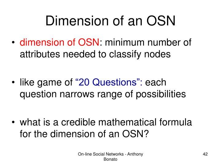 Dimension of an OSN